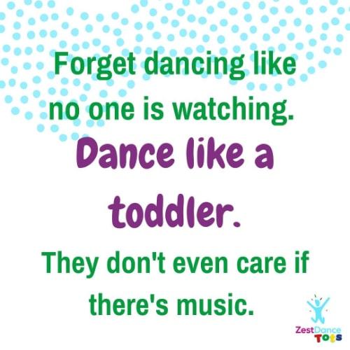 zest dance like a toddler