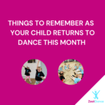 Things to Remember as Your Child Returns to Dance This Month